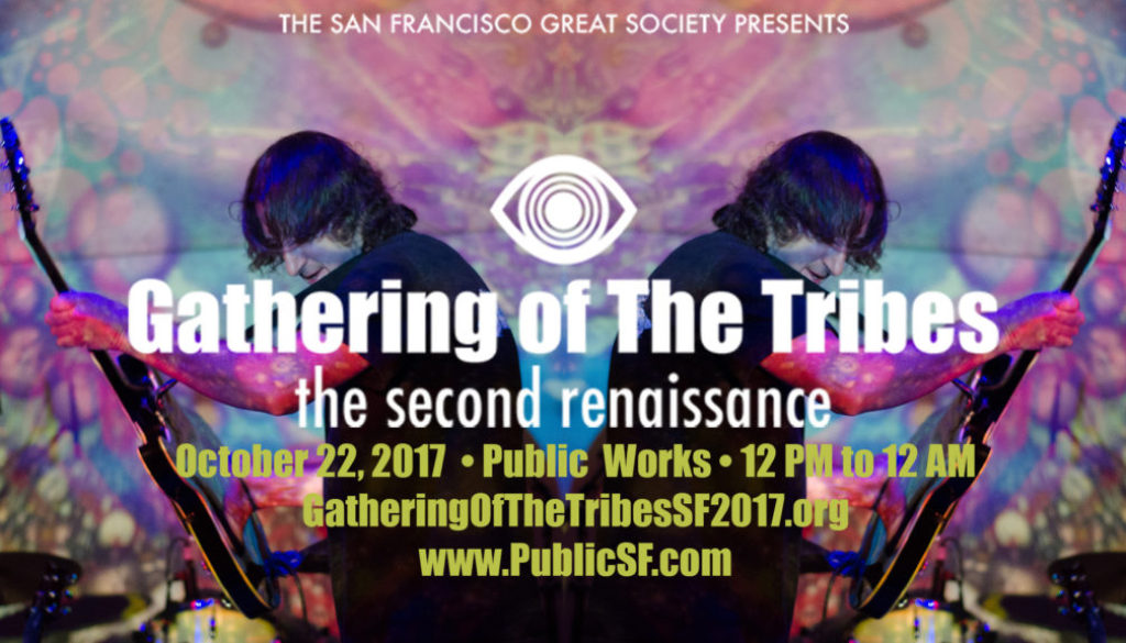 GATHERING OF THE TRIBES The Second Renaissance Press Release